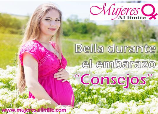 Consejos para verse bella durante el embarazo