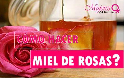 como hacer miel de rosas